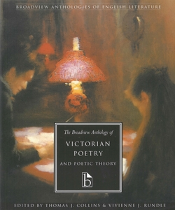 Broadview Anthology of Victorian Poetry and Poetic Theory